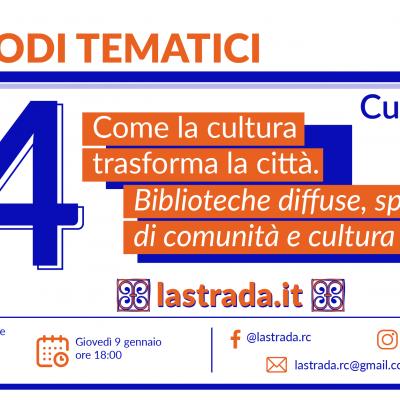 """La Strada per Pazzano Sindaco: il 9 gennaio l'incontro """"Come la cultura trasforma la città. Biblioteche diffuse, spazi di comunità e cultura pop"""""""